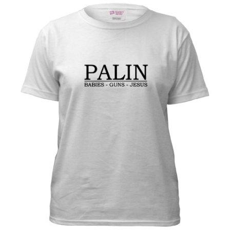 Palin. Babies. Guns. Jesus