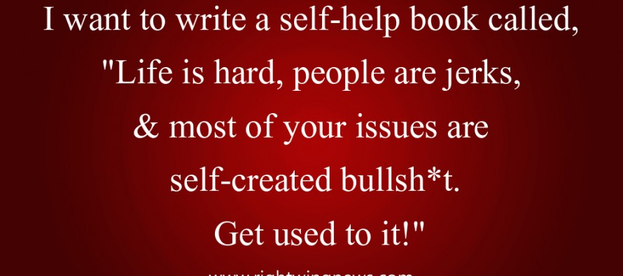 I Want To Write A Self-Help Book Called….(Pic/Quote)