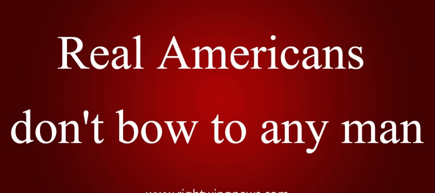 Real Americans Don't Bow (Quote/Pic)