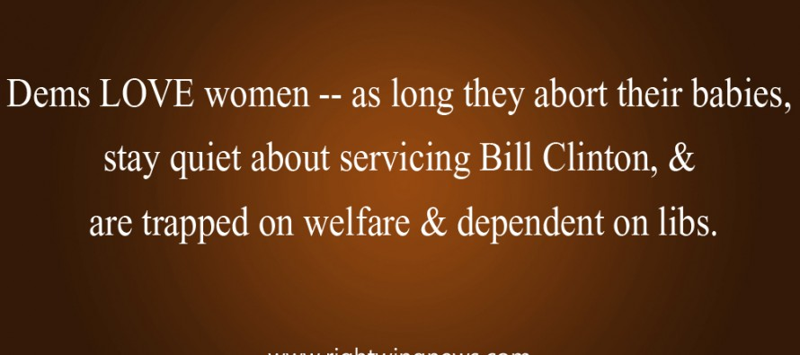 Dems Love Women (Pic/Quote)