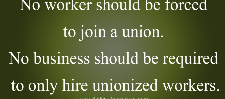 No Worker Should Be Forced To Join A Union (Pic/Quote)
