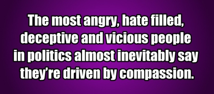 The Most Angry, Hate-Filled People in Politics… (Pic/Quote)
