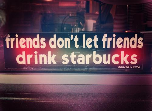 Anti-Starbucks