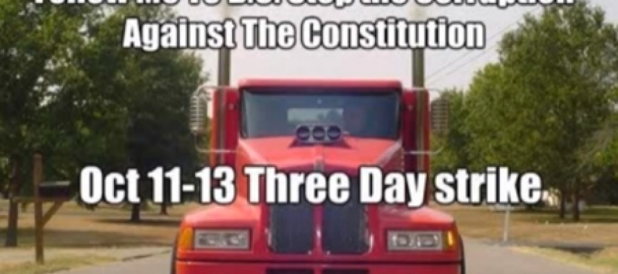 "Truckers Threaten To Shut Down D.C. For Three Straight Days To Protest ""Corruption Against The Constitution."""