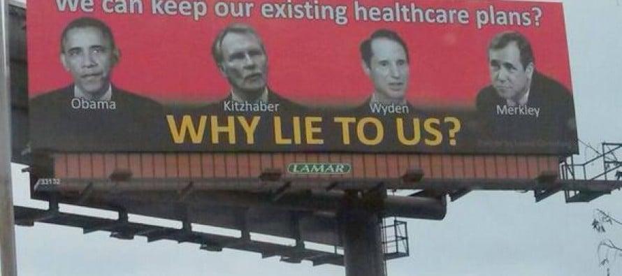 Oregon Billboard Slams Democrats for LYING ABOUT OBAMACARE