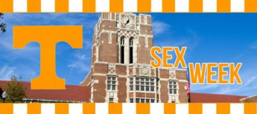 "University of Tennessee Sex Week To Teach Students When Orgasms Are A ""Political Act"" And ""Lube Is A Tool of The Revolution"""