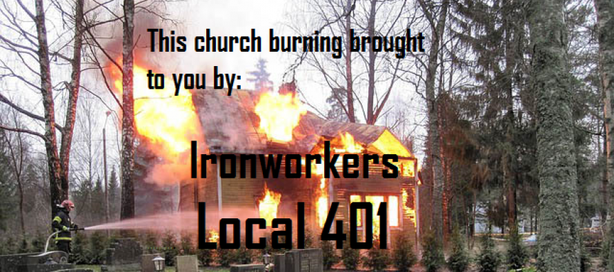Federal Government Indicted Union Thugs For Burning Down Quaker Church For Employing Non-Union Workers
