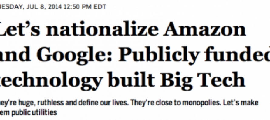 "Salon Calls for Nationalization of Amazon and Google, Wants Them to Be ""Public Utilities"""