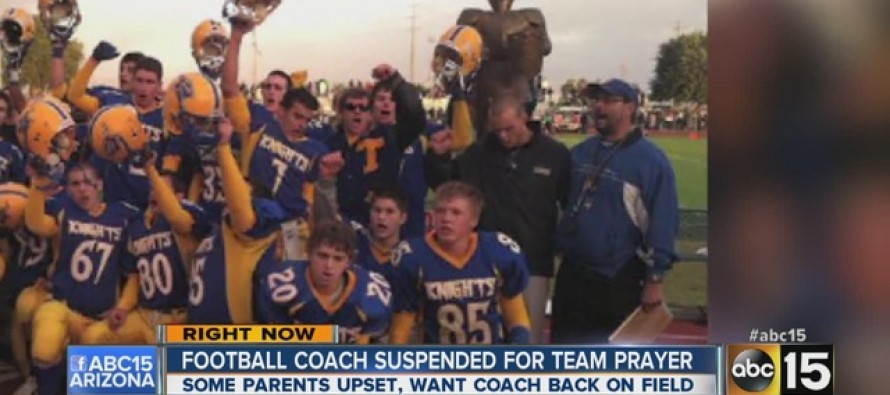 VIDEO: Arizona Coach Suspended for Praying with Team Because It's Against the Law