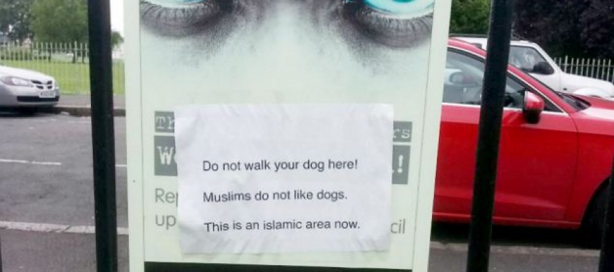Do Not Walk Your Dog Here! Muslims Do Not Like Dogs!