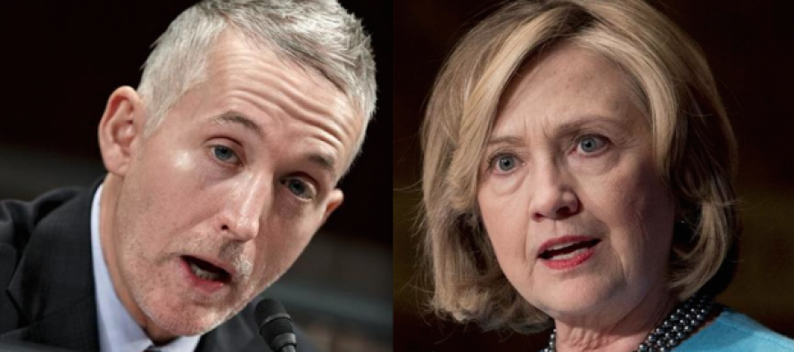 Watch out Hillary Clinton Trey Gowdy Is Coming for you!