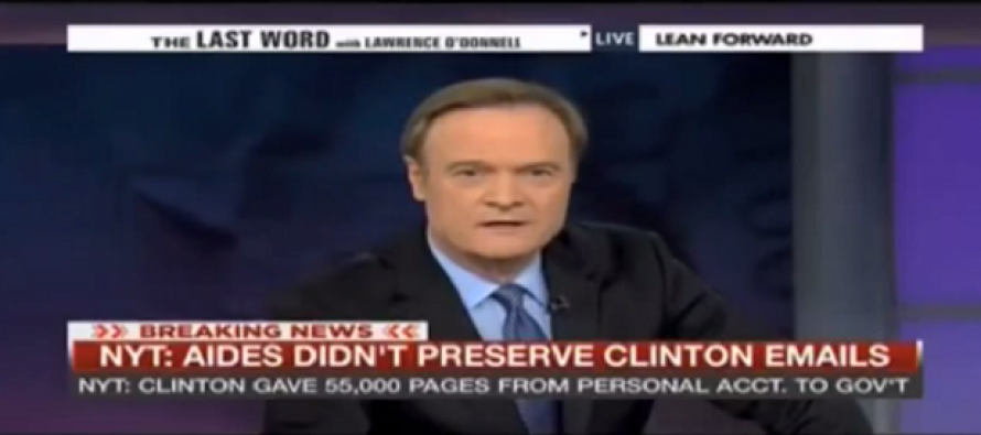 MSNBC's O'Donnell – There is 'No Conceivable Rational Explanation' for Hillary Using a Personal Email Account