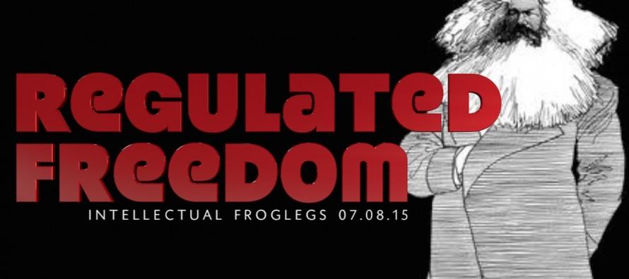 Regulated Freedom – Intellectual Froglegs