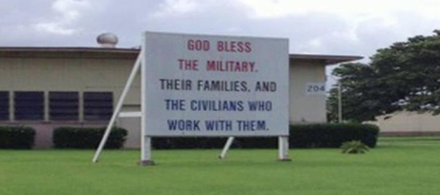 Anti-Christian Atheist: 'God Bless the Military' Sign Put Up After 9/11 Must Come Down!