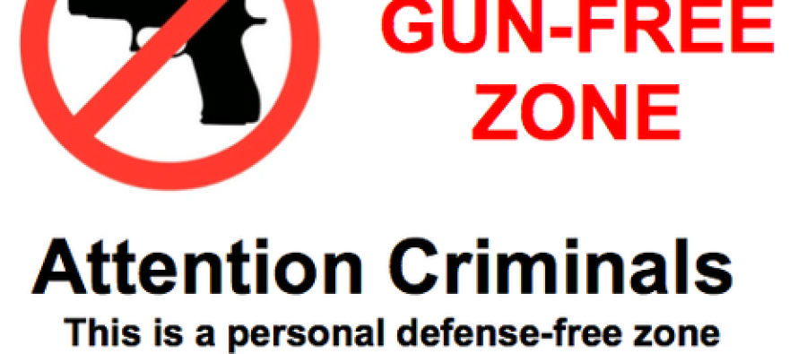 Gun Free Zones are unwise and unhealthy
