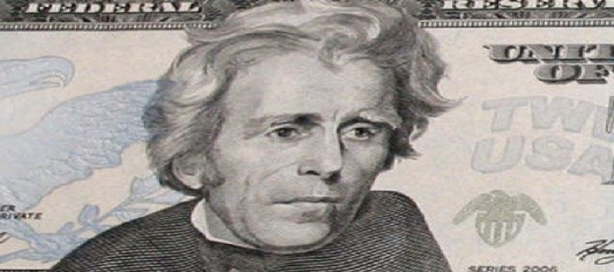 Jackson to be Kicked off Twenty Dollar Bill and Replaced By A Woman