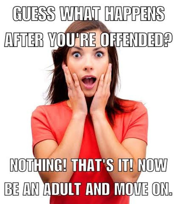 be offended 750