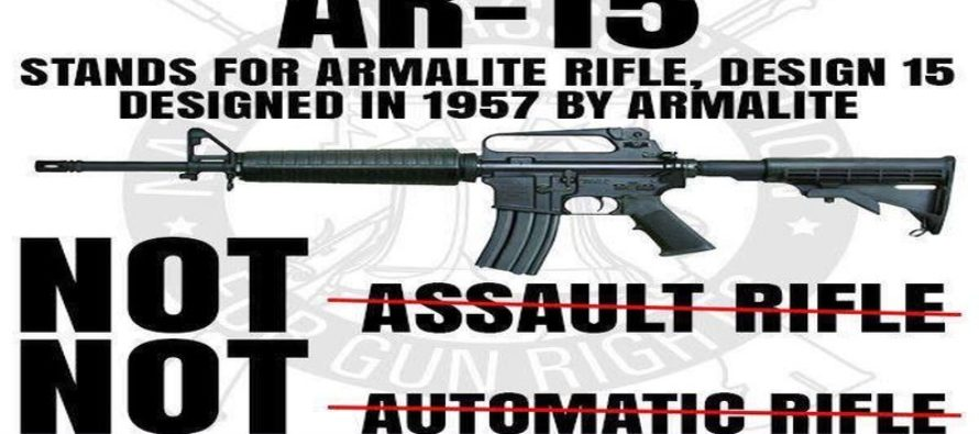 """Show This To Liberals When They Claim AR-15's Are """"Assault Rifles"""" [Meme]"""