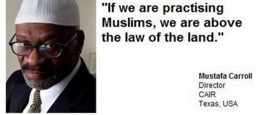 Muslim Leader: 'Americans Must Learn, Practicing Muslims Are Above The Law Of The Land'