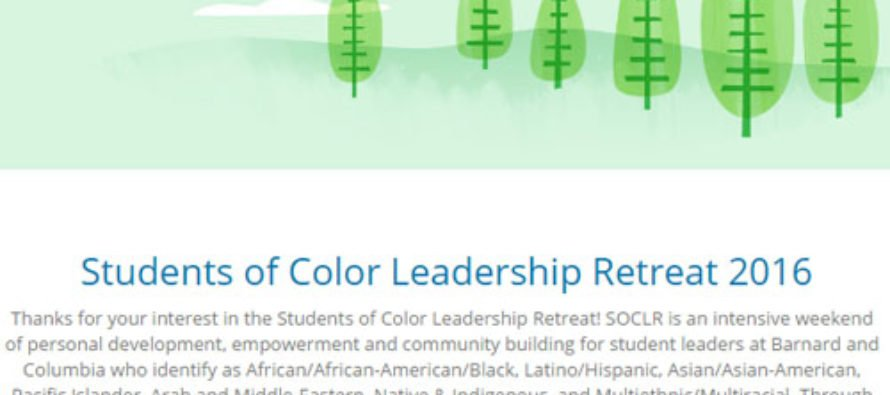 Applied Cultural Marxism: Columbia University's Students of Color Leadership Retreat