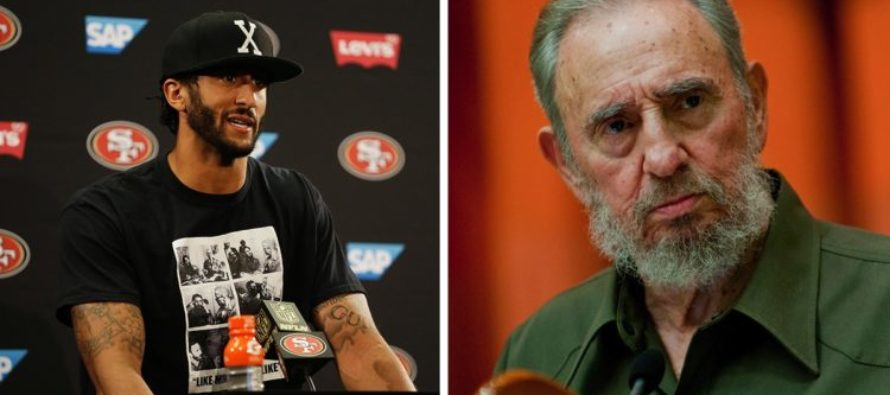 ARE YOU KIDDING?! Colin Kaepernick Praises Fidel Castro…And Proves He's Not Too Bright