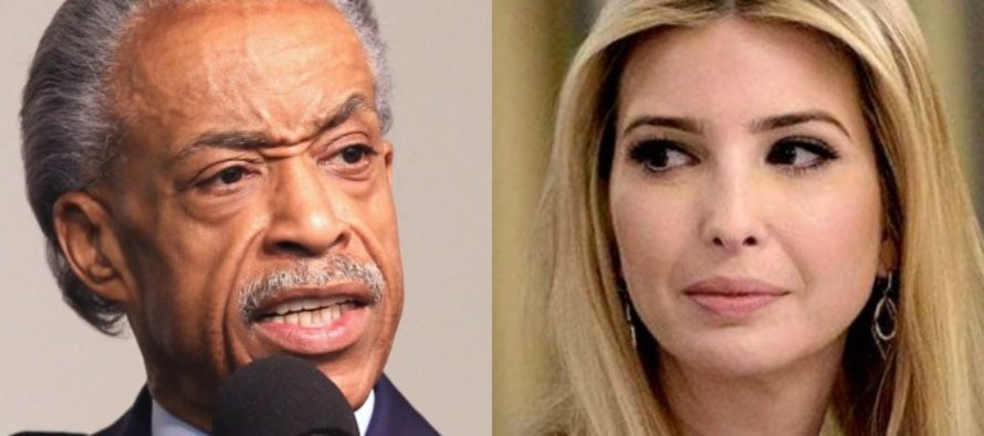 Al Sharpton Attacks Ivanka Trump – This Is Despicable