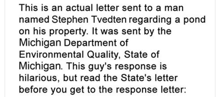 Read This Individual's Hilarious Response To A Letter From The State Environmental Agency