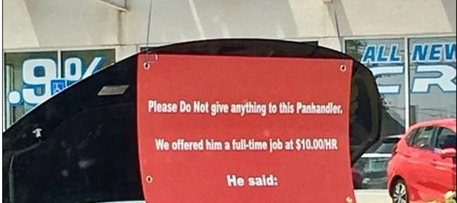 Car dealership response to bum who rejected $10 an hr. as he makes more money panhandling goes viral