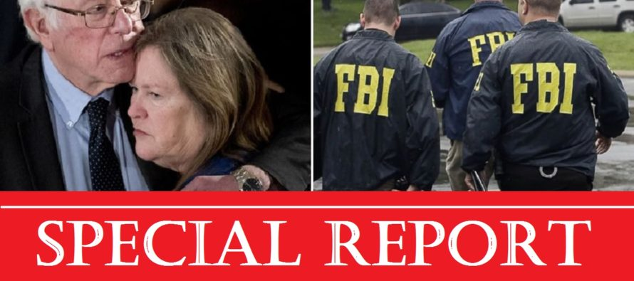SPECIAL REPORT: Bernie Sanders And Wife Being Investigated by FBI