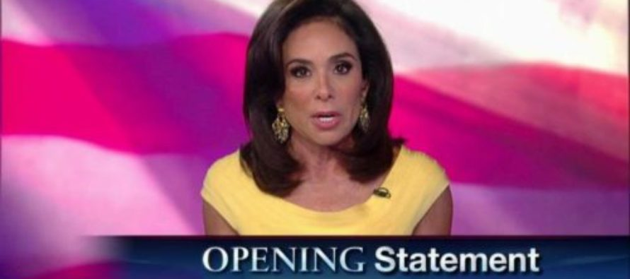 Judge Jeanine Claims Politicians Would Take 'First Trolley to Hell' For Oppo Research [VIDEO]