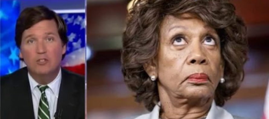Maxine Waters Calls Tucker Carlson RACIST for Asking How She Got So Rich on Government Salary [VIDEO]
