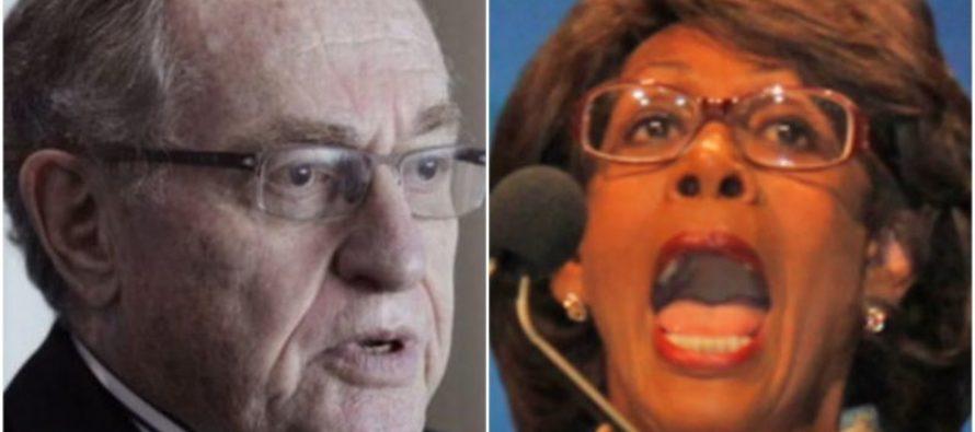 FINALLY! Dershowitz To Maxine Waters: 'Being Black Doesn't Give You a License to Call People Racist' (VIDEO)
