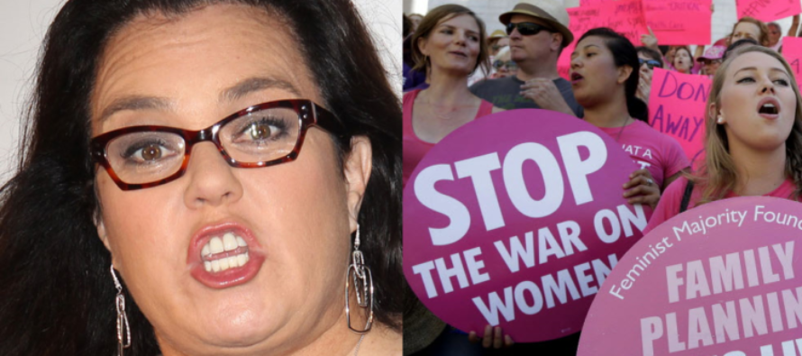 "Rosie O'Donnell Loses It ""Women Should Form Our Own Party"" If Dems Back Pro-Life Candidates"