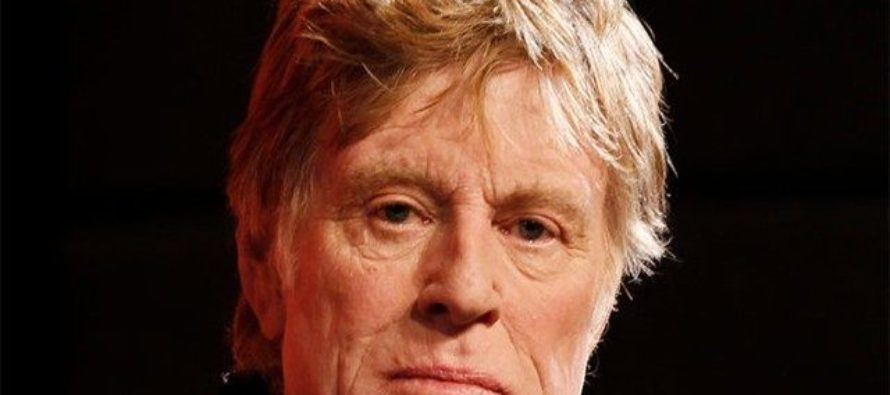 Robert Redford Unloads On President Trump: 'Quit, for Our Benefit'
